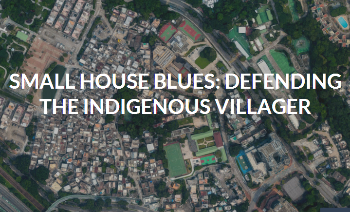 Small House Blues: Defending the Indigenous Villagers
